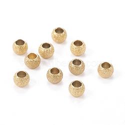 304 perles texturées en acier inoxydable, rond, or, 4x3mm, Trou: 2mm(STAS-I081-4mm-04G)