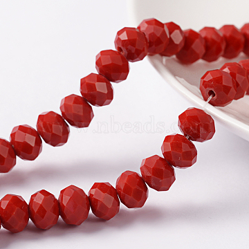 1 Strand Opaque Solid DarkRed Color Crystal Glass Rondelle Beads Strands, Faceted, 8x6mm, Hole: 1mm; about 71pcs/strand, 16.5inches(X-EGLA-F046A-18)
