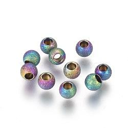 304 perles texturées en acier inoxydable, rond, multicolore, 4x3mm, Trou: 1.8mm(STAS-F225-08A-M)