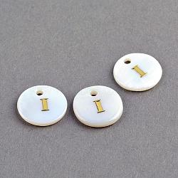 Pendentifs en coquillage d'eau douce, Plat rond avec lettre de blocage en or., 11.5x2mm, Trou: 1.5mm(X-SSHEL-S249-I)