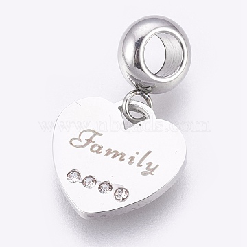 304 Stainless Steel European Dangle Beads, Large Hole Pendants, with Rhinestone, Heart with Word Family, Stainless Steel Color, 23mm, Hole: 4mm; Pendant: 13.5x14x1mm(X-STAS-O097-09P)